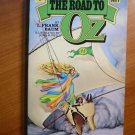 Road to Oz by DelRey - Softcover - 1979
