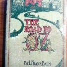 Road to Oz. 1st edition, 1st state. ~ 1909