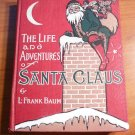 The Life and Adventures of Santa Claus. 1st edition, 1st state. Frank Baum....