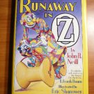 The Runaway in Oz by John R. Neill. 1995 by Books of Wonder. Hardcover in Dj