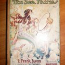 The Sea Fairies. 1920 edition with 12 color plates. Frank Baum. (c.1911)