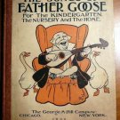 The Songs of Father Goose. 1st edition. Frank Baum  (c.1899)