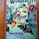 The Wonder City of Oz. 1st edition (c.1940)
