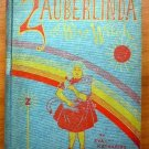 Zauberlinda the Wise Witch ~ 1st edition  ~ c1901
