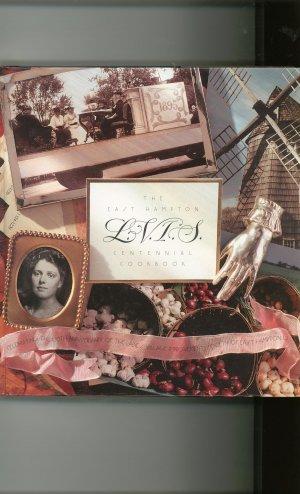 The East Hampton L.V.I.S. Centennial Cookbook