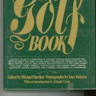 The Golf Book History Plus A Must Have For The Golf Lover