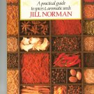 The Complete Book Of Spices by Jill Norman