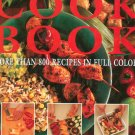 The Complete Step By Step Cookbook over 800 Recipes & 3400 Color Pictures Great Book