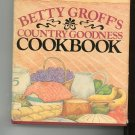 Betty Groff's Country Goodness Cookbook Signed by Betty Groff