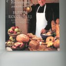 The Secrets of Jesuit Breadmaking By Brother Rick Curry,S.J. Signed Copy