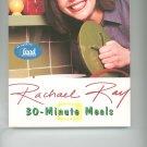 Rachel Ray 30 Minute Meals Cookbook