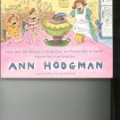 One Bite Wont Kill You by Ann Hodgman