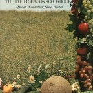 The Four Seasons Cookbook by Charlotte Adams