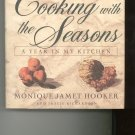 Cooking With The Seasons Cookbook by Monique Jamet Hooker & Tracie Richardson