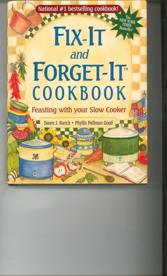 Fix It and Forget It Cookbook by Dawn J. Ranck & Phyllis Pellman Good