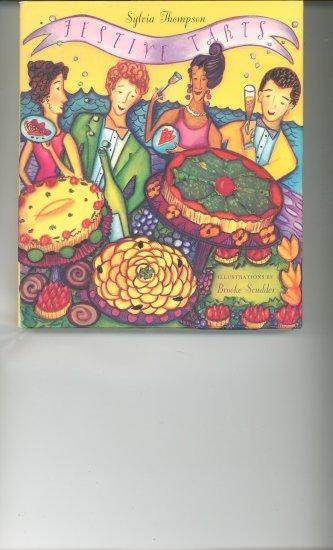 Festive Tarts Cookbook By Sylvia Thompson