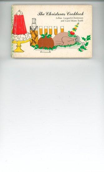 The Christmas Cookbook By Lillian Langseth Christensen & Carol Sturm Smith Vintage