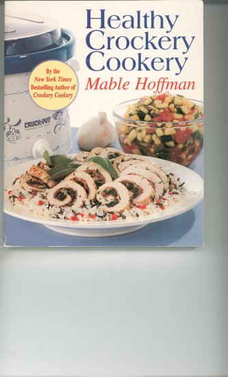 Healthy Crockery Cookery Cookbook by Mable Hoffman