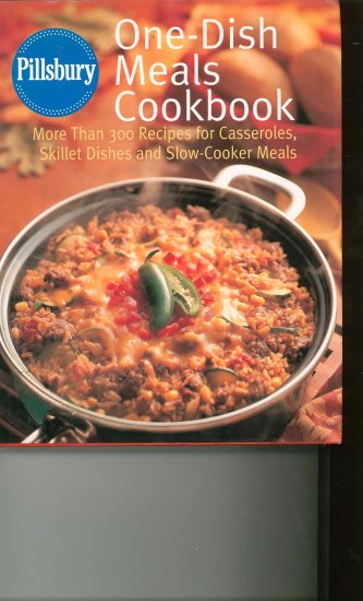 Pillsbury One Dish Meals Cookbook Hard Cover
