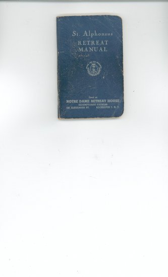 St. Alphonsus Retreat Manual Used at Notre Dame Retreat House Rochester New York Vintage