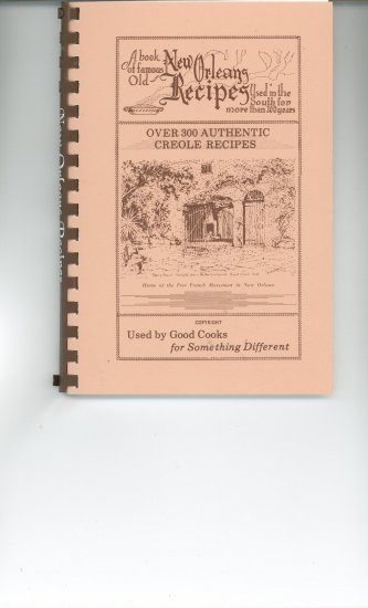 A Book of Famous Old New Orleans Recipes Cookbook