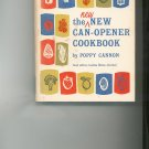 The New New Can-Opener Cookbook by Poppy Cannon Vintage