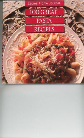 Ladies Home Journal 100 Great Pasta Recipes Cookbook