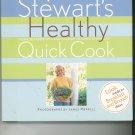 Martha Stewarts Healthy Quick Cook Cookbook