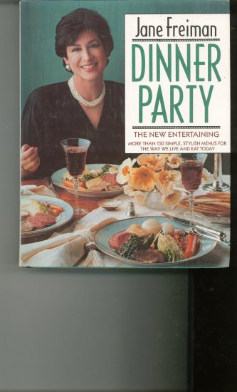 Dinner Party Cookbook by Jane Freiman