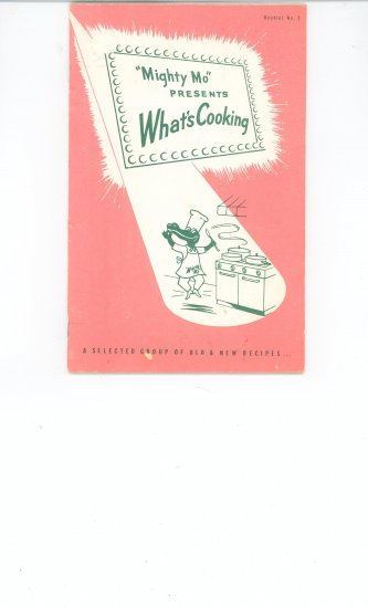 Mighty Mo Presents Whats Cooking Recipe / Cookbook Vintage