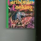 The Complete Book of Caribbean Cooking Cookbook by Elisabeth Lambert Ortiz