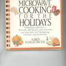 Easy Livin' Microwave Cooking For The Holidays Cookbook by Karen Kangas Dwyer