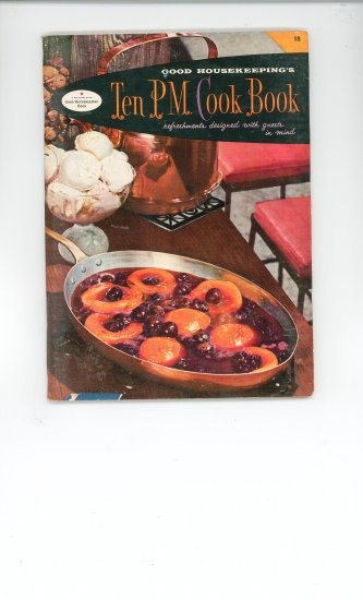 Ten P.M. Cook Book Cookbook Vintage Over 50 Years Old