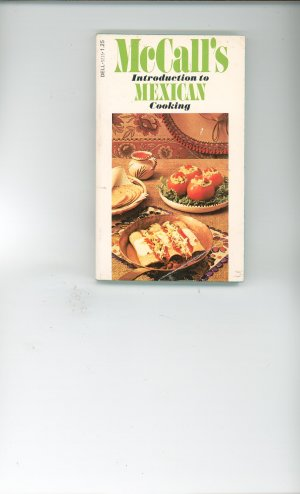 McCalls Introduction to Mexican Cooking Cookbook Vintage