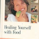 Healing Yourself With Food Cookbook by Prevention