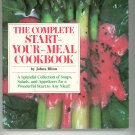 The Complete Start Your Meal Cookbook by Johna Blinn