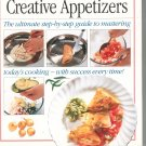 Look & Cook Creative Appetizers Cookbook by Anne Willian