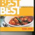 Best Of The Best Cookbook by Food & Wine