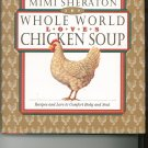 Whole World Chicken Soup Cookbook by Mimi Sheraton 0446517372