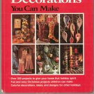 Better Homes and Gardens Holiday Decorations You Can Make Vintage First Edition 69600710x
