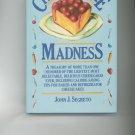 Cheesecake Madness Cookbook by John J. Segreto 0964360020