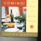 Relax Companys Coming Cookbook by Kathy Gunst 0743202589