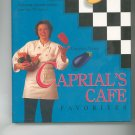 Caprials Cafe Favorites Cookbook by Caprial Pence 0898156009
