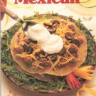 Better Homes and Gardens Cooking Mexican Cookbook 0696016516