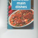 A Campbell Cookbook Most For The Money Main Dishes Vintage Item