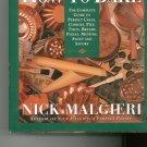 How To Bake Cookbook by Nick Malgieri 0060168196