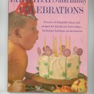 Better Homes & Gardens Birthdays And Family Celebrations Cookbook Vintage Item First Printing