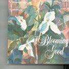 Blooming Good Cookbook 0871973251
