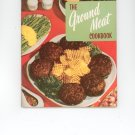 The Ground Meat Cookbook by Culinary Arts Institute Vintage Item