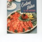 Cooling Dishes For Hot Weather Cookbook by Culinary Arts Institute Vintage Item